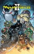 Batman & Turtles - Crossover 2 Batman & Teenage Mutant Ninja Turtles