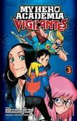 My Hero Academia - Vigilantes 3 Vol. 3