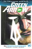 DC Universe Rebirth / Green Arrow - Rebirth DC 1 The death & life of Oliver Queen