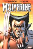 Wolverine by Claremont and Miller Wolverine by Claremont and Miller