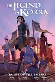 Legend of Korra, the Ruins of the Empire - Library Edition