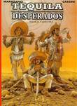 500 Collectie 62 / Tequila Desperados 1 Tierras Calientes