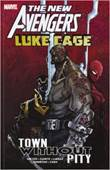 Avengers - Marvel New Avengers: Luke Cage - Town without Pity