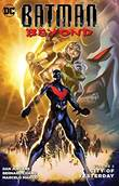 Batman - DC Comics 2 / Batman Beyond City of yesterday