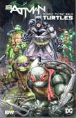 Batman & Turtles - Crossover Batman & Teenage Mutant Ninja Turtles