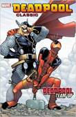 Deadpool - Classic 13 Deadpool Classic: Deadpool team-up