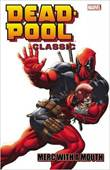 Deadpool - Classic 11 Deadpool Classic: Merc with a mouth