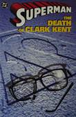 Superman The death of Clarke Kent