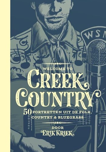 Erik Kriek - Collectie  - Welcome to Creek Country + CD