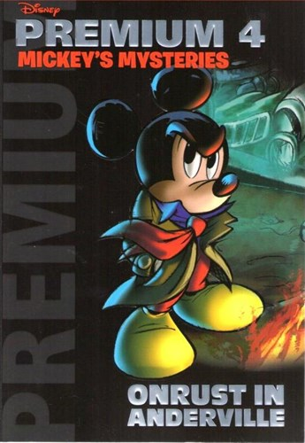 Disney Premium 4 - Mickey's Mysteries - Onrust in Anderville, Softcover (Sanoma)