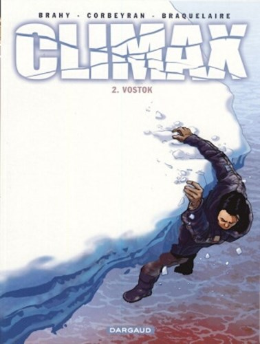 Climax 2 - Vostok, Softcover (Dargaud)