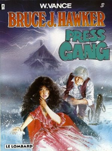 Bruce J. Hawker 3 - Press Gang, Softcover (Lombard)